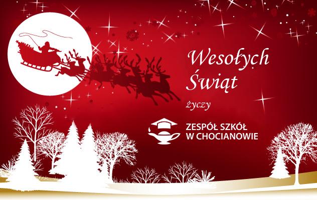 Wesołych Świąt życzy Zespół Szkół w Chocianowie