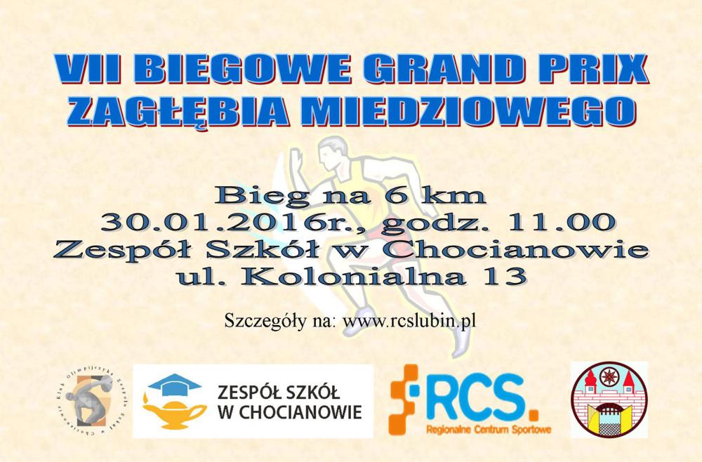 VII Biegowe Grand Prix Zagłębia Miedziowego. Bieg na 6 km, Chocianów 30.01.2016, godz. 11.00, Zespół Szkół w Chocianowie - ul. Kolonialna 13